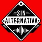 Sin Alternativa Programa 21 (30-09-2019)