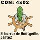 CdN 4x02 - El horror de Amityville: parte 2