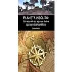 """Programa 19: """"Planeta Insólito, Maquina de Tesla y Pofecías Mayas"""""""