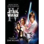 Bandas sonoras para recordar (36): Star Wars (Trilogía Original) Episodio IV: Una Nueva Esperanza (A New Hope)