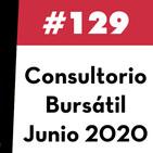 129. Consultorio Bursátil - Junio 2020