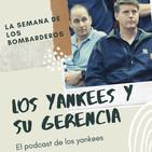 Los Yankees y su gerencia