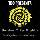 Las noches de Garden City - 11: Cap. 20: Ángeles de cementerio