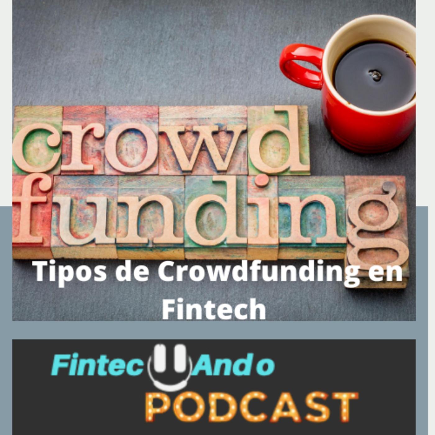 #25 Tipos de Crowdfunding en Fintech