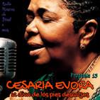 """Programa 13. """"Cesaria Evora, la diva de los pies descalzos"""" (Radio Musicas do Brasil e mais)"""