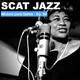 Música para Gatos - Ep. 62 - Ese maravilloso Scat Jazz.