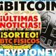 ¡BITCOIN! ¡ÚLTIMA HORA! Y CONCURSO BITCOIN FÍSICOS /CRYPTONEWS FunOntheRide