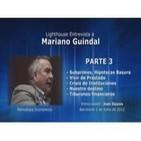 La Crisis Financiera, Entrevista a Mariano Guindal - Parte 3 de 4