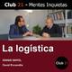 La logística – IGNASI SAYOL / Club 21 – David Escamilla