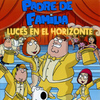 PADRE DE FAMILIA - Luces en el Horizonte