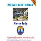 Motivate para Triunfar- Por Marcelo Tarde- Resumen