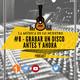 EP #09 - Grabar un disco ANTES y AHORA - La Música es lo nuestro