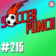 Soccer Punch #215 - Revivimos en ADN Network