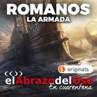 El Abrazo del Oso - Romanos: La Armada