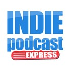Indiepodcast express - 3x14