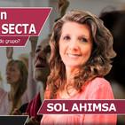 Cómo salir de un GRUPO SECTARIO o SECTA con Sol Ahimsa