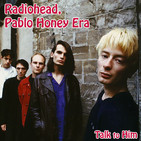 Letter 39: Radiohead, Pablo Honey Era