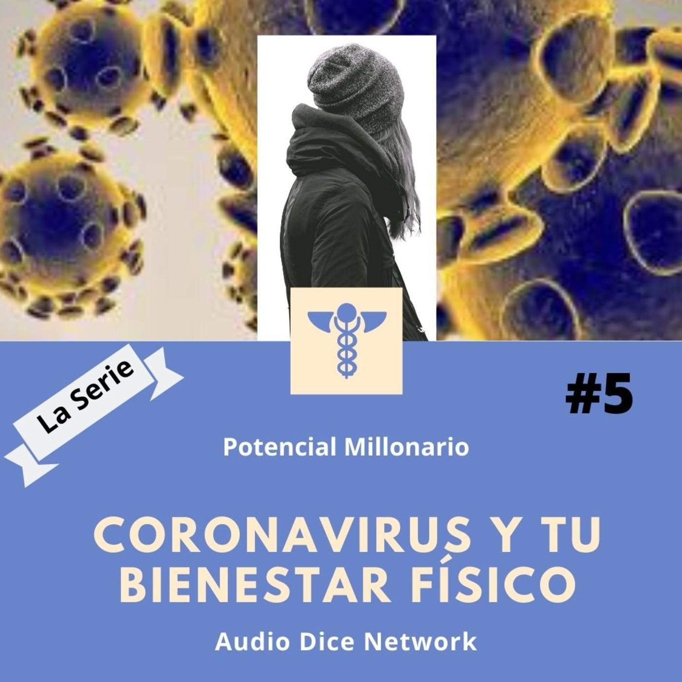 Corona virus y tu bienestar físico en Potencial Millonario por Felix A. Montelara