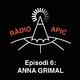 Ràdio APIC - episodi 06 - Anna Grimal