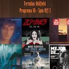 Tertulias Oldfield - Programa 10 - Spin Off 2