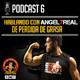 Podcast 6 | HABLANDO DE PÉRDIDA DE GRASA CON ANGEL7REAL