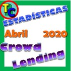 ESTADÍSTICAS CROWDLENDING - Oleada Marzo 2020 - Coronavirus, Grupeer, Monethera...