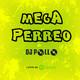 Mega Perreo - Dj Pollo