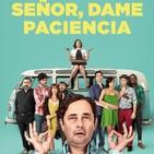 Señor, Dame Paciencia (2017) #Drama #Familia #Homosexualidad #peliculas #podcast #audesc