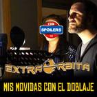 """Archivo Ligero - Las ENTRAÑAS de ENDOR """"Mis movidas con el doblaje"""" (noviembre 2019)"""