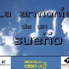 La armonía de un sueño - I (Bonita Radio)