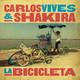 Carlos Vives & Shakira - La Bicicleta 2016