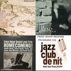 Programa 318: Fresh Sound Records - Jon de Lucia Group, Jeong Lim Yang i Elmo Hope Sextet & Trio