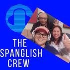 Spanglish crew podcast 21/10/20