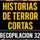 Historias de terror cortas 37 (relatos de horror)