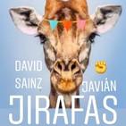 JIRAFAS con Javián. Televisión, supervivencia y fama.
