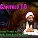 Capitulo 10, Imam Husain a.s en El libro Kamil Az.ziarat, Sheij Qomi, 171009