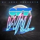 Off The Wall! #341 by DJ Jooz