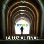 La luz al final del túnel, éramos nosotros mismos.