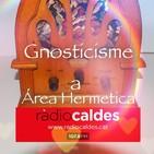 El Gnosticisme amb Xavi Font a Área Hermetica
