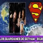 Los Guardianes de Gotham 3x18 - Superman (1978) La verdad detras del rodaje