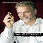 Salud Prohibida: Incurable Era Ayer - Andreas Ludwig Kalcker (MMS - Coronavirus - Secuestrada)