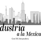 Industria a la mexicana 120819 p047