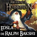 Regreso a Hobbiton 4x10: El señor de los anillos de Bakshi