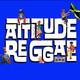 Attitude Reggae 29/07/19