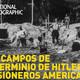 Los campos de exterminio de Hitler, prisioneros americanos