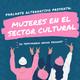 Mujeres en el sector cultural capitulo 1