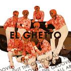 El Ghetto - T9P21 - A topísimo con el groove