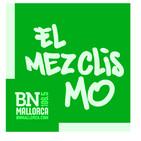 El Mezclismo en BN Mallorca 27