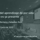 El nuevo paradigma del aprendizaje de por vida: el futuro es ya presente. Samuel Martín-Barbero y Sebastian Royo