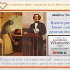 Melchor Ocampo y su historia de amor.